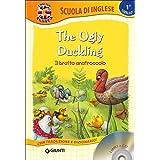 The ugly duckling-Il brutto anatroccolo. Con CD-Audio