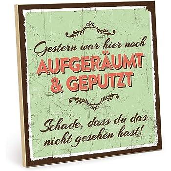 Amazon De Typestoff Holzschild Mit Spruch Aufgeraumt Und Geputzt