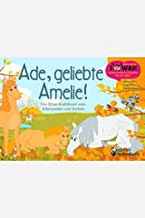 Ade, geliebte Amelie! Das Bilder-Erzählbuch vom Älterwerden und Sterben (SOWAS! BILDER 18) Kindle Ausgabe