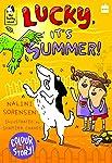 Lucky, It's Summer!