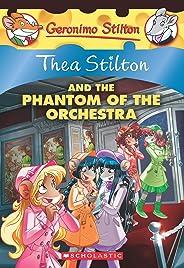 Thea Stilton#29 Thea Stilton and The Phantom of the Orchestra