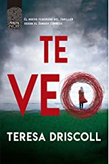 Te veo (Principal Noir nº 8) (Spanish Edition) Kindle Edition