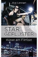 Stargeflüster: Küsse am Filmset (Endlich-Reihe 3) Kindle Ausgabe