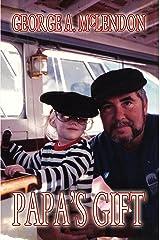 Papa's Gift Kindle Edition