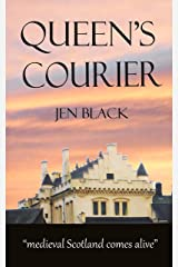 Queen's Courier (The Scottish  Queen Trilogy Book 2) Kindle Edition