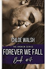Forever we Fall: Broken #4 (The Broken Series) Kindle Edition