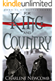 For King and Country (Battle Scars Book 2)