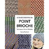 Le guide essentiel du point brioche: Techniques, points, modèles