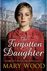 The Forgotten Daughter (The Girls Who Went To War) Paperback