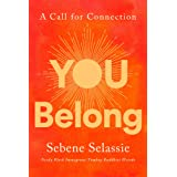 You Belong : A Call for Connection