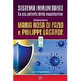 Sistema immunitario. La più potente delle mascherine