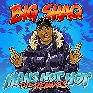 Man's Not Hot (The Remixes)