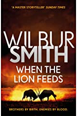 When the Lion Feeds: The Courtney Series 1 Kindle Edition