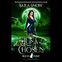 Luna Chosen: Buch 5 Luna Rising-Reihe (Eine Reihe mit paranormalen Gestaltwandlern)