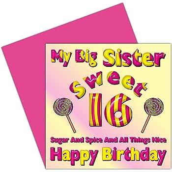 My Big Sister Sweet 16 Happy Birthday Card