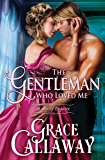 The Gentleman Who Loved Me (Heart of Enquiry Book 6) (English Edition)