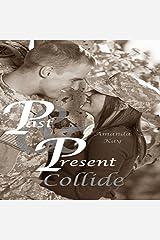 Past & Present Collide Audible Audiobook
