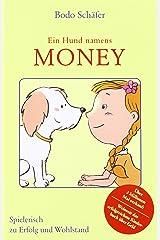 Ein Hund namens Money Gebundene Ausgabe