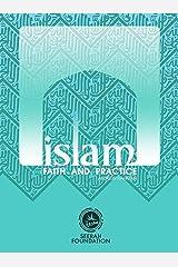 Islam: Faith and Practice Kindle Edition
