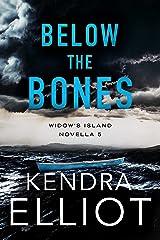 Below the Bones (Widow's Island Novella Book 5) (English Edition) Format Kindle