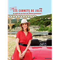 Les Carnets de Julie - La suite de son tour de France gourmand