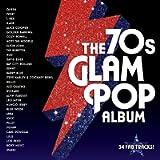 The 70s Glam-Pop Album [VINYL]