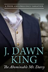The Abominable Mr. Darcy: A Pride and Prejudice Variation Kindle Edition