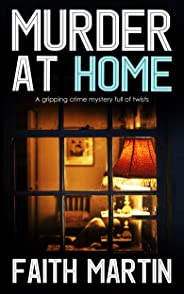 MURDER AT HOME a gripping crime mystery full of twists (DI Hillary Greene Book 6) (English Edition)