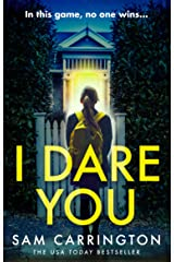 I Dare You: The gripping new crime thriller from the no. 1 ebook bestseller Kindle Edition