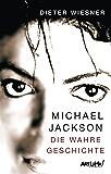 Michael Jackson: Die wahre Geschichte