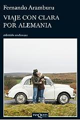 Viaje con Clara por Alemania Versión Kindle