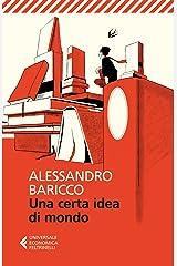 Una certa idea di mondo (Universale economica Vol. 8169) Formato Kindle