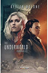 The Underworld Chronicles - Tome 1 | Science-fiction lesbien: livre lesbien Format Kindle