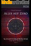 Alles auf Zero: Schattengewächse - eine nahe Zukunft, Band 3