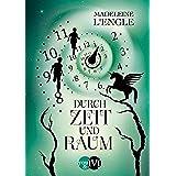 Durch Zeit und Raum (Reise durch die Zeit 3) (German Edition)