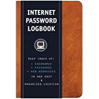 Internet Password Logbook (Cognac Leatherette): Keep track of: usernames, passwords, web addresses in one easy…