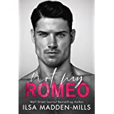 Not My Romeo (The Game Changers Book 1) (English Edition)