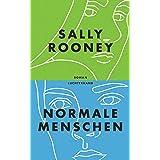Normale Menschen: Roman (German Edition)