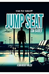 Jump Seat (Sam Archer Book 9) Kindle Edition