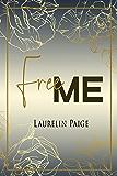 Free Me: Found, la duologie 1