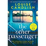 The Other Passenger: One stranger stands between you and the perfect crime…The most addictive novel you'll read this year (En