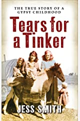 Tears for a Tinker: Jessie's Journey Concludes Kindle Edition