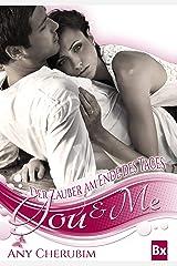 YOU & ME - Der Zauber am Ende des Tages: Band 2 Kindle Ausgabe