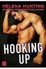 Hooking Up: A Novel (Shacking Up Book 2) Kindle Edition