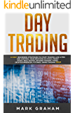 Day Trading:   10 Best Beginners Strategies to Start Trading Like A Pro and Control Your Emotions in Stock,Penny Stock, Real Estate,Options Trading, Forex, ... Trading 2019 (English Edition)