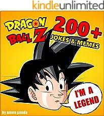 DRAGONBALL Z: 200+ Dragonball Memes & Jokes  ~ (Unofficial Dragonball Z comic book)