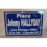 2mitarif Johnny HALLYDAY Plaque de Rue Place Johnny création Collector