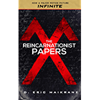 The Reincarnationist Papers: (now the major motion picture INFINITE) (The Cognomina Chronicles Book 1) (English Edition)