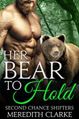 Her Bear to Hold (Second Chance Shifters) Kindle Edition