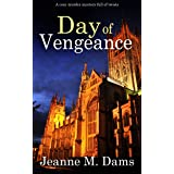 DAY OF VENGEANCE a cozy murder mystery full of twists (Dorothy Martin Mystery Book 15) (English Edition)